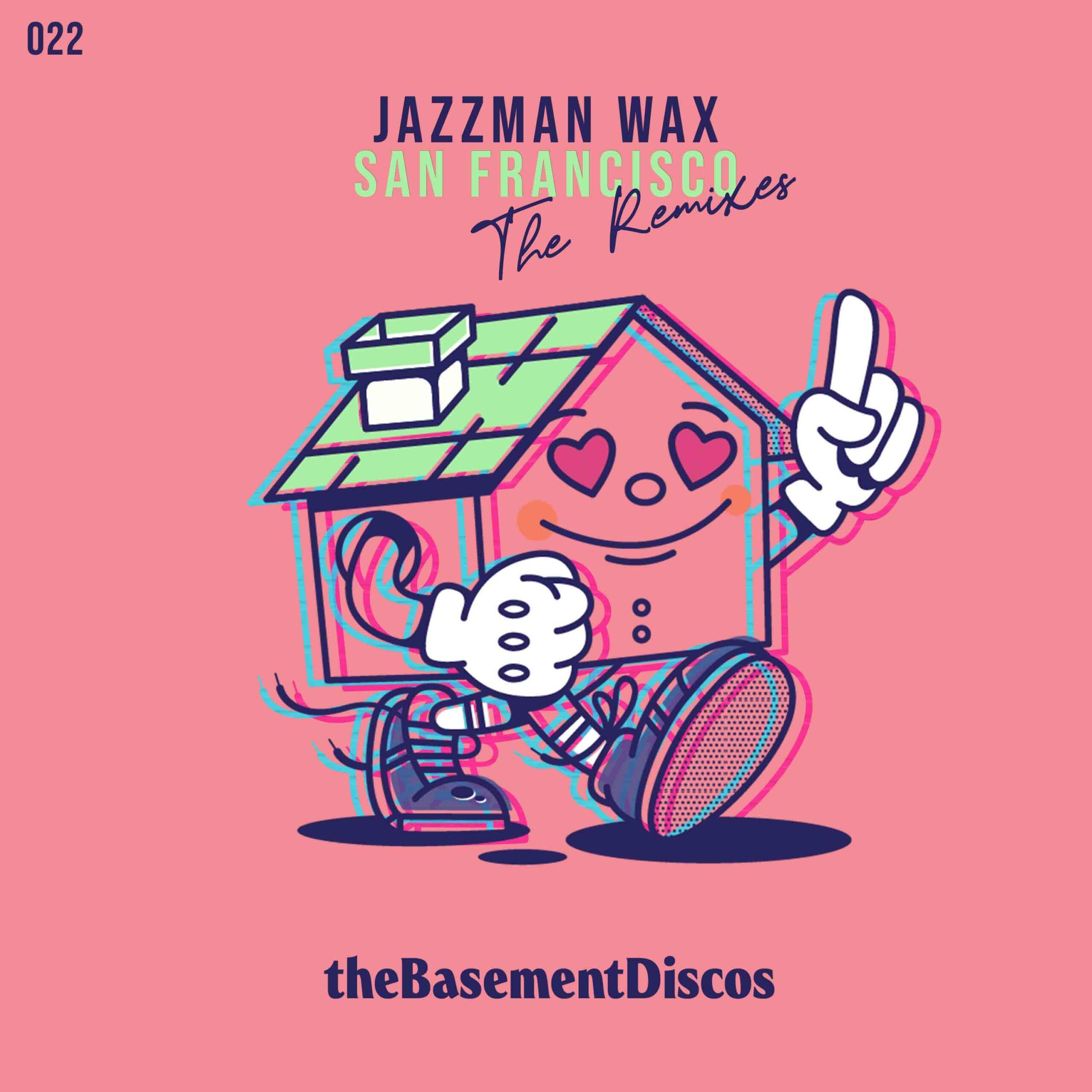 the-basement-thebasement-thebasementdiscos-jazzman-wax-san-francisco-the-remix-valencia-dj-disco-house-good-feelings-portada
