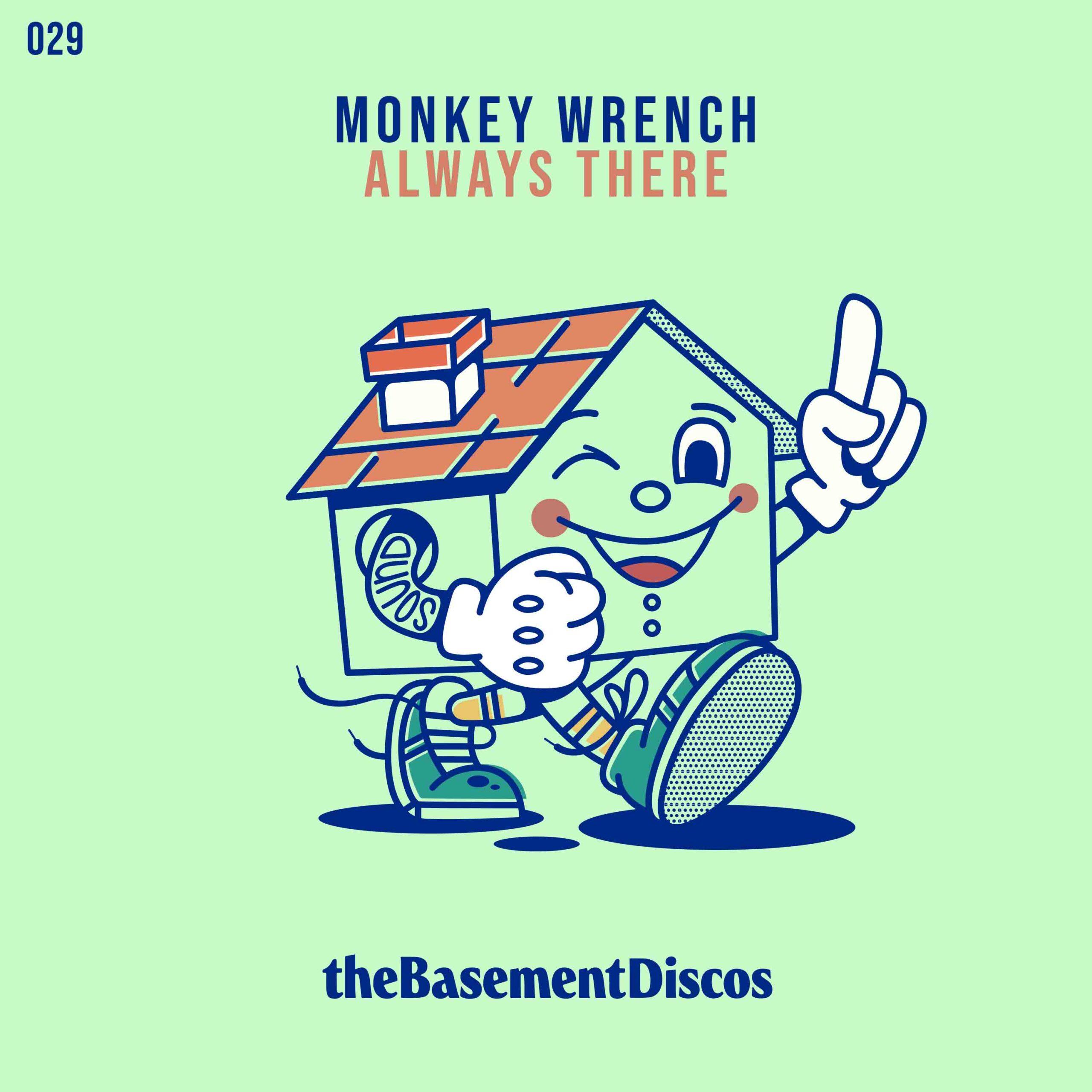 the-basement-thebasement-thebasementdiscos-monkey-wrench-always-there-valencia-dj-disco-house-good-feelings-portada